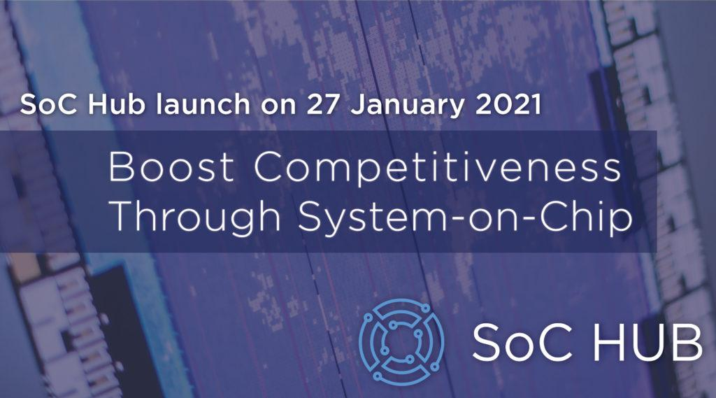 SoC Hub launc on 27 January 2021