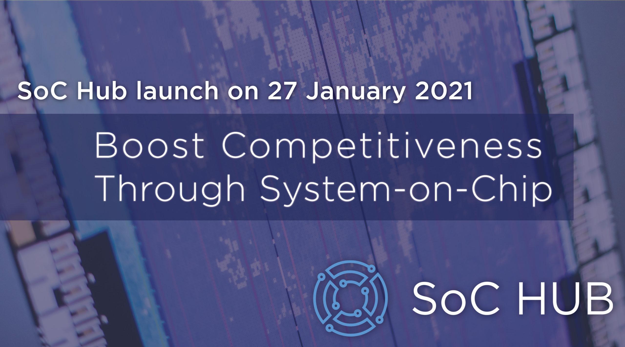 SoC Hub launc on 27 January 2021